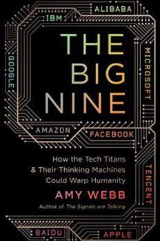 Большая девятка: как IT-гиганты и их разумные машины могут изменить человечество, автор Эми Уэбб | Kyivstar Business Hub, изображение №1