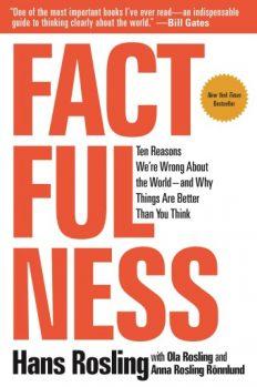 Фактологичность: 10 причин, почему мы ошибаемся относительно мира и почему все гораздо лучше, чем вам кажется, автор Ханс Рослинг   Kyivstar Business Hub, изображение №1