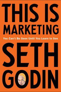 Это маркетинг: тебя не увидят, пока ты не научишься видеть, автор Сет Годин | Kyivstar Business Hub, изображение №1