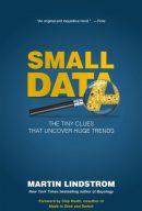 Маленькі дані: ключики до розуміння мегатрендів, автор Мартін Ліндстром | Kyivstar Business Hub, зображення №2