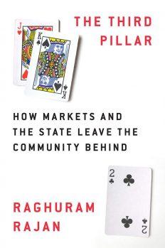 Третій стовп: як ринки та держава забувають про спільноту, автор Рагурам Раджан | Kyivstar Business Hub, зображення №1