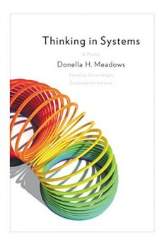 Азбука системного мышления. Как понять поведение систем, автор Медоуз Донелла | Kyivstar Business Hub, изображение №1