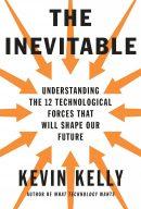 Неизбежно. 12 технологических трендов, которые определяют наше будущее, автор Кевин Келли | Kyivstar Business Hub, изображение №2
