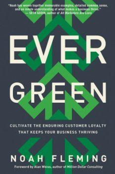 Вечнозеленый бизнес. Как культивировать лояльность клиентов для процветания компании, author Ной Флеминг   Kyivstar Business Hub, image №1
