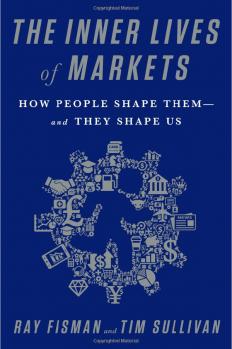 Внутренняя жизнь рынков. Как люди изменяют их – и как они меняют нас, автор Рей Фишман | Kyivstar Business Hub, изображение №1