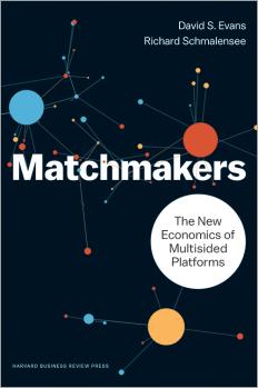 Сводники. Новая экономика многосторонних платформ, author Дэвид Эванс | Kyivstar Business Hub, image №1