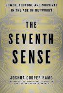 Седьмое чувство. Сила, богатство и выживание в век сетей, author Джошуа Купер Рамо | Kyivstar Business Hub, image №14