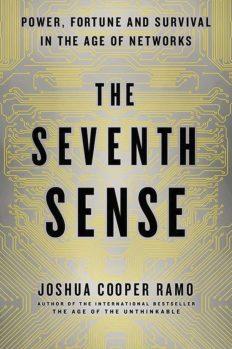 Седьмое чувство. Сила, богатство и выживание в век сетей, автор Джошуа Рамо | Kyivstar Business Hub, изображение №1