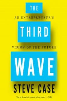 Третья волна. Взгляд предпринимателя на будущее, автор Стив Кейс | Kyivstar Business Hub, изображение №1