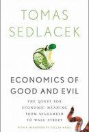 Економіка добра і зла. У пошуках сенсу економіки  від Гільгамеша до Волл-стріт, автор Томаш Седлачек | Kyivstar Business Hub, зображення №9