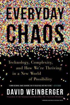 Повседневный хаос. О технологиях, сложности и о том, как преуспеть в новом мире возможностей, автор Дэвид Вайнбергер | Kyivstar Business Hub, изображение №1