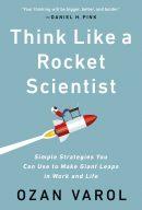 Думай, как ракетостроитель, author Озан Варол | Kyivstar Business Hub, image №1