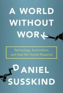 Світ без роботи, автор Деніел Сасскінд | Kyivstar Business Hub, зображення №1