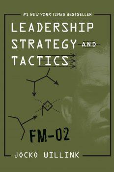 Стратегия и тактика лидерства, автор Джоко Виллинк | Kyivstar Business Hub, изображение №1