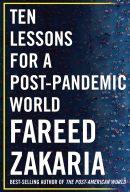Десять уроків для світу після пандемії, автор Фарід Закарія | Kyivstar Business Hub, зображення №1