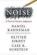 Шум: изъяны человеческого суждения, автор Даниэль Канеман | Kyivstar Business Hub, изображение №1