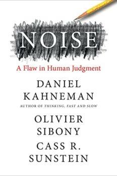 Шум: изъяны человеческого суждения, автор Даниэль Канеман   Kyivstar Business Hub, изображение №1